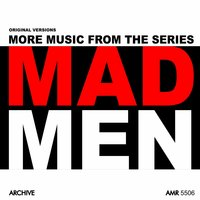 More Music from the Series Mad Men — Various Composers