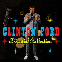 The Essential Collection — Clinton Ford