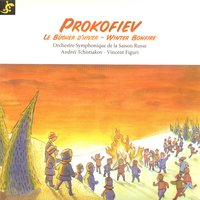 Prokofiev: Winter Bonfire — Сергей Сергеевич Прокофьев, Andreï Tchistiakov, Vincent Figuri, Vincent Figuri, Andreï Tchistiakov, Orchestre symphonique de la Saison Russe, Orchestre symphonique de la Saison Russe
