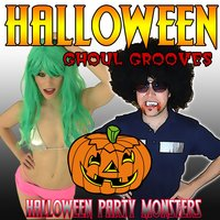 Halloween Ghoul Grooves — Halloween Party Monsters