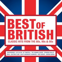 Best of British: Classic Hits from the 80s, 90s and 00s — сборник