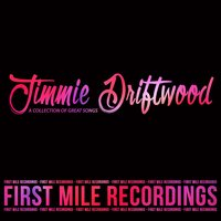Jimmie Driftwood - A Collection of Great Songs — Jimmie Driftwood