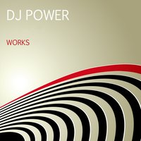 DJ Power Works — DJ Power