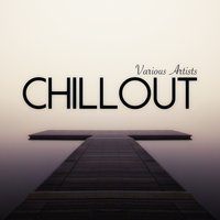 Chillout (2 Hours of the Best Selling Artists) — сборник