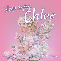 Sleep Softly  Chloe – Lullabies and Sleepy Songs — Ingrid DuMosch, The London Fox Players