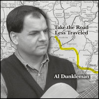 Take The Road Less Traveled — Al Dunkleman