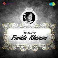 The Best Of Farida Khanum — Farida Khanum