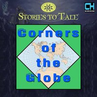 Stories To Tale Vol. 11: Corners of the Globe — CueHits