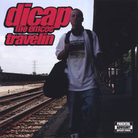 Travelin' — Dicap the emcee