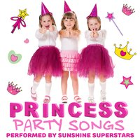 Princess Party Songs — Sunshine Superstars