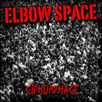 Elbow Space — Ciphurphace