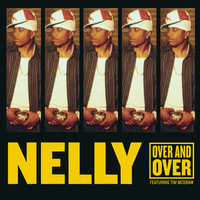Over and Over — Nelly, Tim McGraw