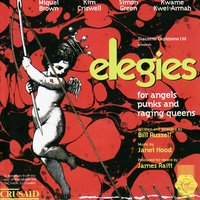 Elegies - Original London Cast — Elegies - Original London Cast