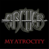 My Atrocity — Archer