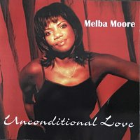 Unconditional Love — Melba Moore