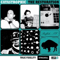 The Restoration — Catastrophic