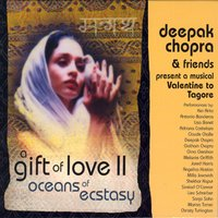 A Gift of Love Vol. 2 - Oceans Of Ecstasy — Deepak Chopra