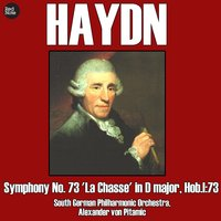 Haydn: Symphony No. 73 'La Chasse' in D major, Hob.I:73 — South German Philharmonic Orchestra & Alexander von Pitamic