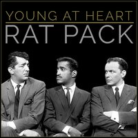 """Young at Heart"" - Classic Rat Pack — сборник"