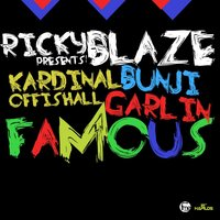Famous - Single — Kardinal Offishall, Bunji Garlin, Kardinal Offishall,Bunji Garlin