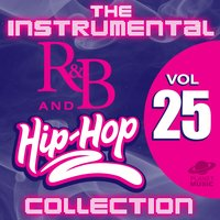 The Instrumental R&B and Hip-Hop Collection, Vol. 25 — The Hit Co.
