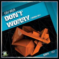 Don't Worry — Giu Vela