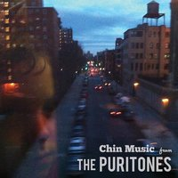 Chin Music from the Puritones — The Puritones