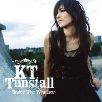 Under The Weather — KT Tunstall