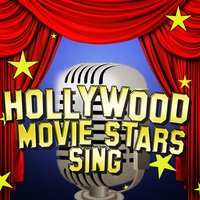 Hollywood Movie Stars Sing — сборник