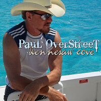 Kennesaw Cove - Single — Paul Overstreet