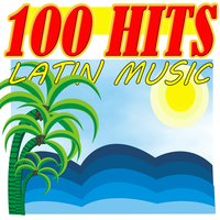 100 Hits Latin Music — сборник