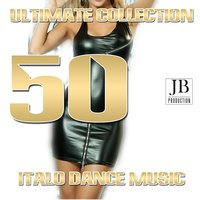Ultimate Collection 50 Italo Dance Music — сборник