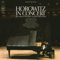Horowitz in Concert - Recorded at his 1966 Carnegie Hall Recitals — Vladimir Horowitz