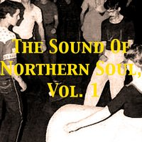 The Sound of Northern Soul, Vol. 1 — сборник