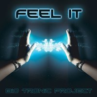 Feel It — BioTronic Project