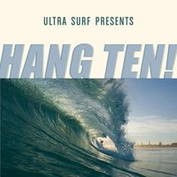 Ultra-Surf Presents: Hang Ten! — сборник