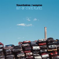 Out-Of-State Plates — Fountains Of Wayne
