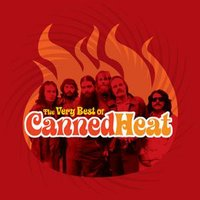 Very Best Of Canned Heat — Canned Heat