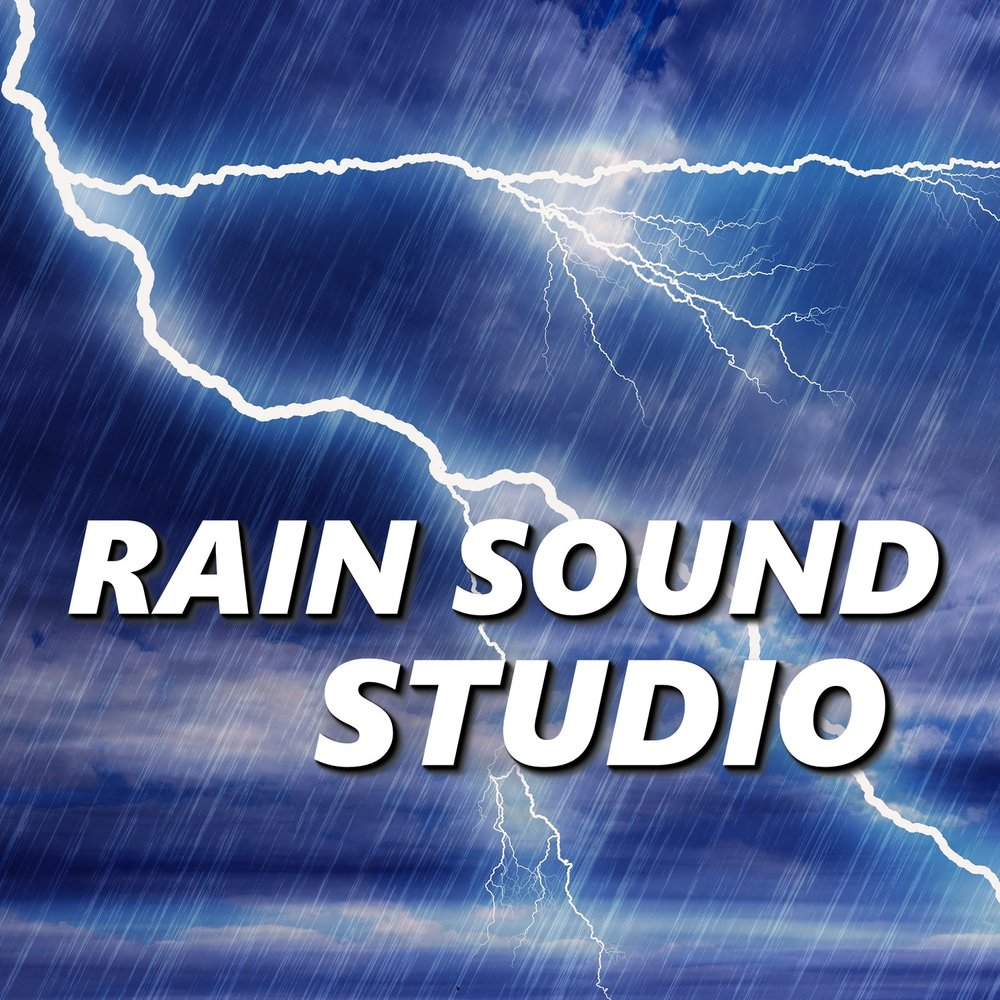 Storm Sound — Rain Sound Studio  Слушать онлайн на Яндекс Музыке