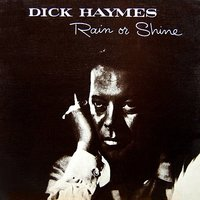 Rain Or Shine — Dick Haymes