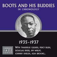 Complete Jazz Series 1935 - 1937 — Boots and His Buddies
