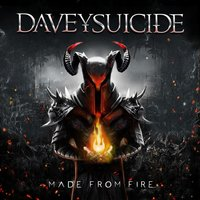 Made from Fire — Davey Suicide
