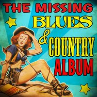 The Missing Country & Blues Album — сборник