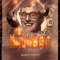 The Mega Collection — Buddy Holly