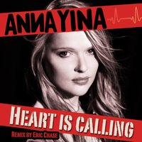 Heart Is Calling — Anna Yina