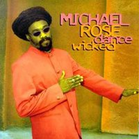 Dance Wicked — Michael Rose