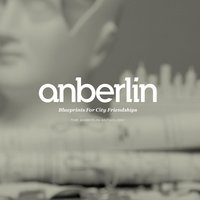 Blueprints For City Friendships: The Anberlin Anthology — Anberlin