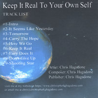 Keep It Real To Your Own Self — Christopher K. G. Hagadone