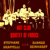 Hot Club Quintet of France — Django Reinhardt & Stéphane Grappelli