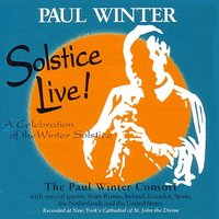 Solstice Live! — Paul Winter Consort